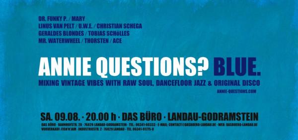 (Annie Questions) Blue (Das Buero LD) 09.08.2014