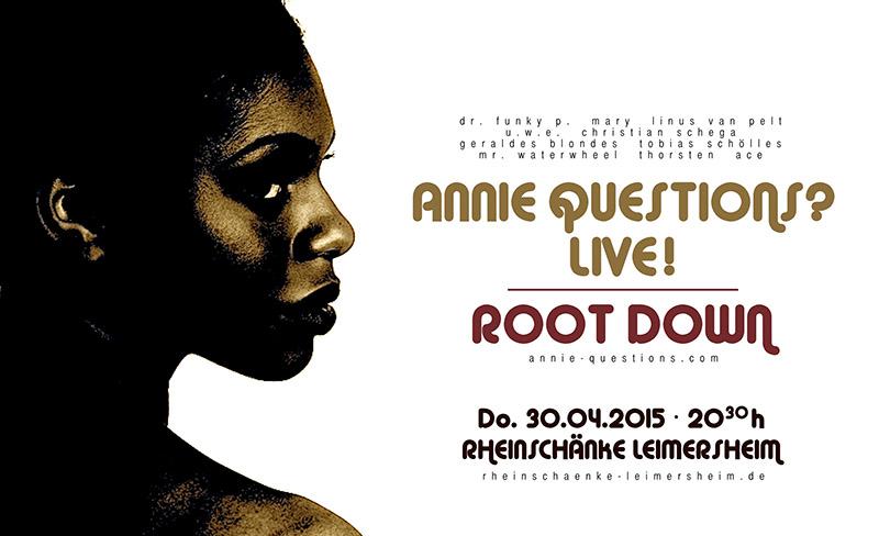 Annie Questions?   Do. 30.04.2015, 20.30 h   Rheinschänke ...