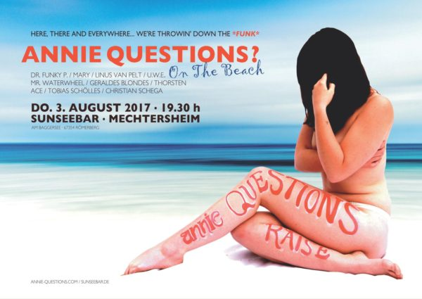 (Annie Questions) On The Beach (SunSeeBar - Mechtesheim) 03.08.2017